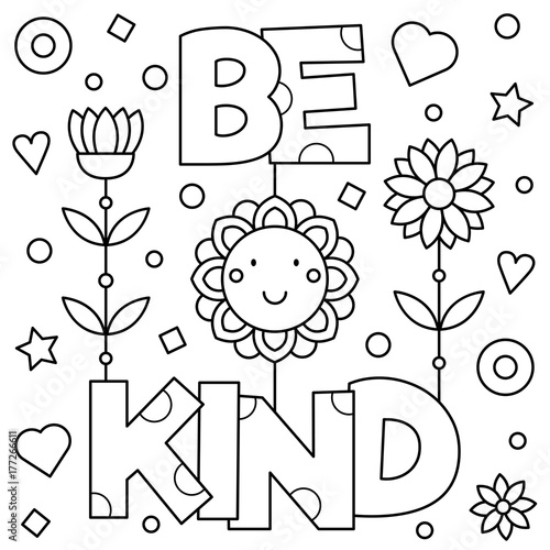 Photographie  Be kind. Coloring page. Vector illustration.