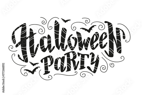 Vector flat halloween lettering quote design with doodle elements isolated on white background. Good for party flayer, leaflet, poster, invitation, placard or banner.