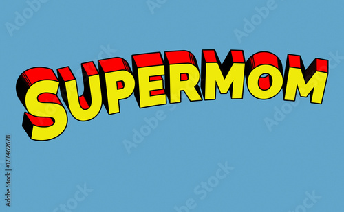 Fototapeta Retro Comic Superman  Schriftzug Supermom