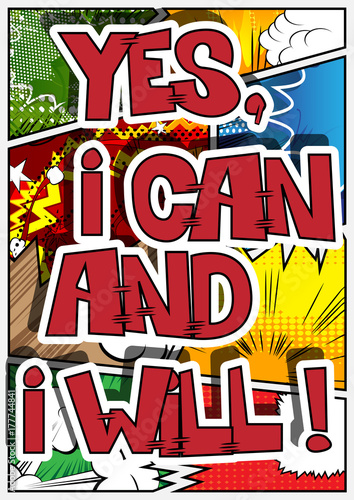 Zdjęcie XXL Tak, mogę i zrobię to! Wektor ilustrowany komiks stylu. Inspirujący, motywujący cytat.