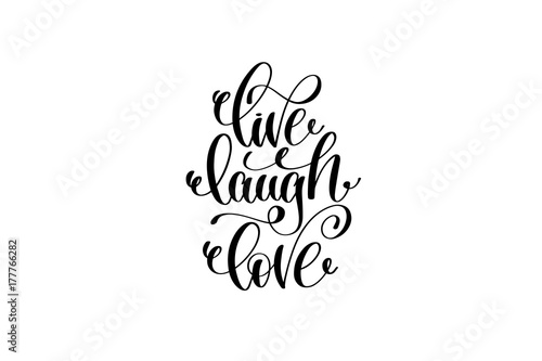 Photo  live laugh love hand written lettering positive quote