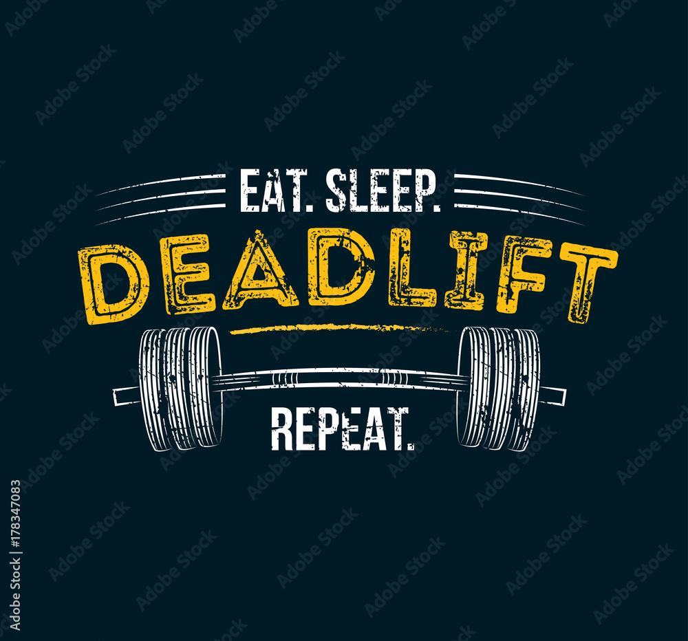Fotografija Poster T Sleep Deadlift Repeat Europosterihr