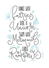 Dance With Fairies, Ride A Uni...