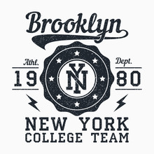 Brooklyn, New York Grunge Print For Apparel. Typography Emblem For T-shirt. Design For Athletic Clothes. Vector Illustration.