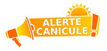 Alerte Canicule Sur Mégaphone