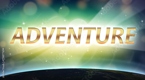 Adventure- golden text suspended in cosmic space with light rays and dark earth Wallpaper Mural