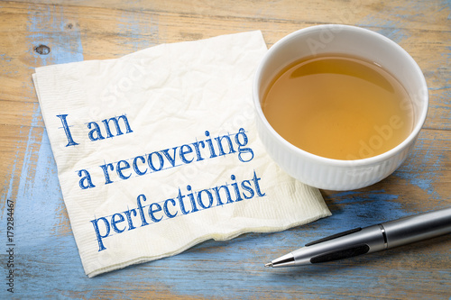 I am a recovering perfectionist Wallpaper Mural