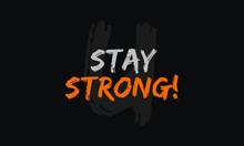 Stay Strong (Vector Brush Lett...