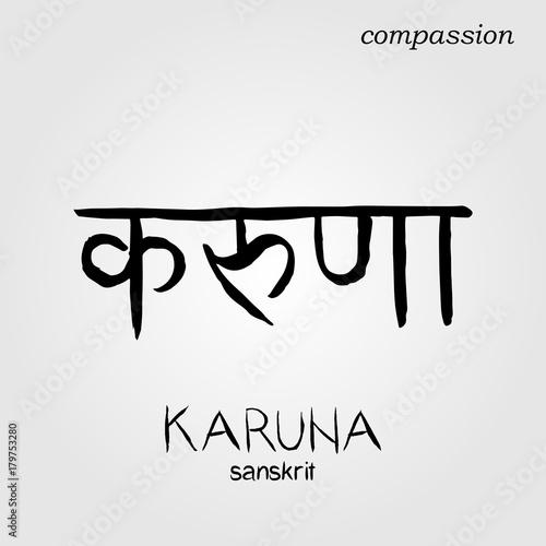Sanskrit hand drawn Calligraphy font Karuna, Translation