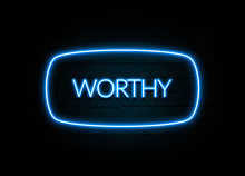 Worthy  - Colorful Neon Sign On Brickwall