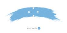 Flag Of Micronesia In Rounded Grunge Brush Stroke.