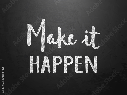 Fototapeta MAKE IT HAPPEN Motivational Quote