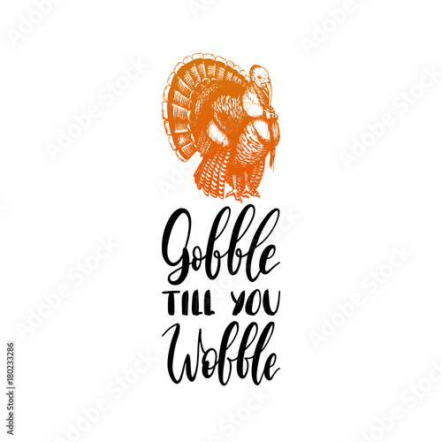 Vászonkép  Gobble Till You Wobble hand lettering