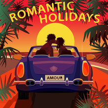 Young Couple Sitting In Cabriolet Car On Beach Near Ocean At Sunset And Kissing. Back View. Lettering Romantic Holidays. Love In Car Concept. Simplistic Realistic Style