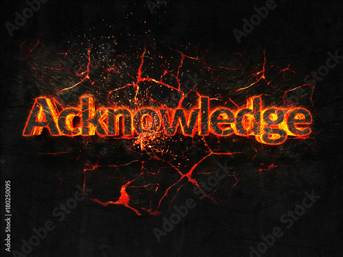 Photo Acknowledge Fire text flame burning hot lava explosion background
