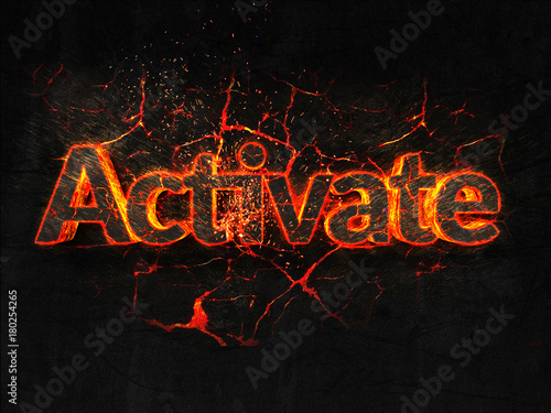Photo Activate Fire text flame burning hot lava explosion background.