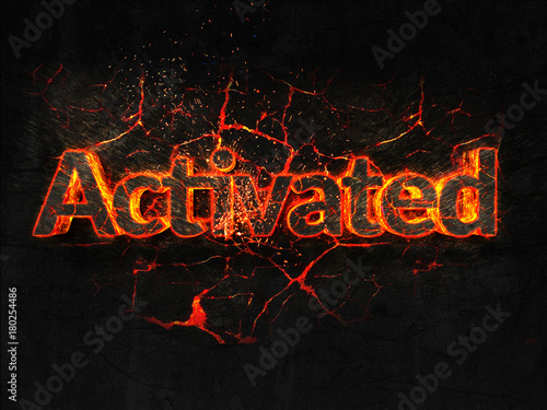 Photo  Activated Fire text flame burning hot lava explosion background.