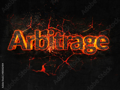 Photo Arbitrage Fire text flame burning hot lava explosion background.