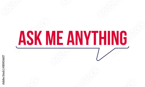 Photo Ask me anything. AMA session concept vector typography