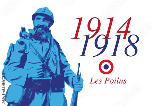 Obraz guerre mondiale - 14-18 - grande guerre - centenaire - bataille - poilus - soldat - armistice - 11 novembre - fototapety do salonu
