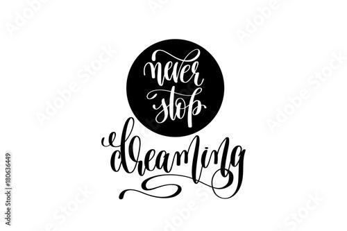 never-stop-dreaming-pozytywny-motywacyjny-cytat