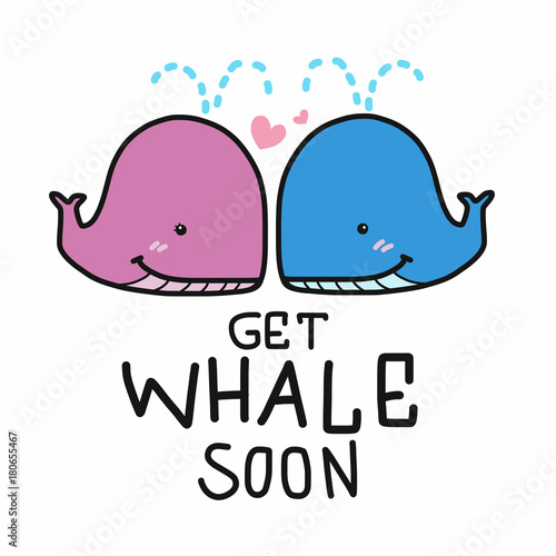 Fényképezés  Get Whale Soon word and cartoon vector illustration doodle style