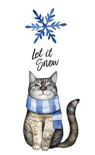 "Grey Cat Dressed In Blue Winter Scarf, Watercolor Snowflake, Phrase ""Let It Snow"". Cute Printable Poster, Postcard, Invitation, Set Design. Hand Painted Watercolor Drawing, Isolate, White Background."