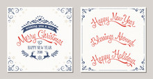 Ornate Winter Holidays Typographic Design With Reindeer, Snowflakes And Swirl Frames. Merry Christmas, Happy New Year, Blessings Abound And Happy Holidays Lettering.