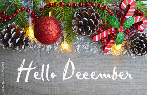 Hello December.Christmas Decoration On Old Wooden Background.Winter  Holidays Concept.Selective Focus