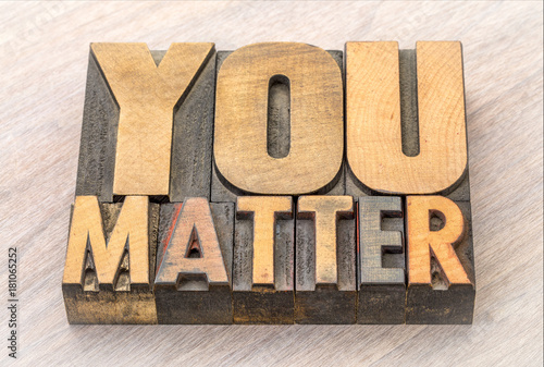 Poster Positive Typography You matter word abstract in wood type