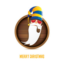 Vector Bad Rock N Roll Dj Santa Claus With Smoking Pipe, Funky Beard And Greeting Calligraphic Text On Old Vintage Circle Wooden Board Sign. Christmas Party Hipster Poster