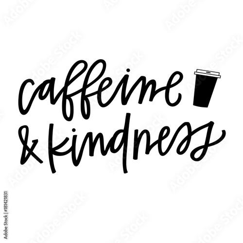 Photo  Caffeine & Kindness