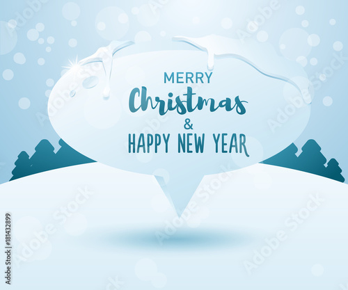 Foto op Plexiglas Hemel Merry christmas and happy new year message on a frozen speech bubble on a winter landscape background. Vector illustration