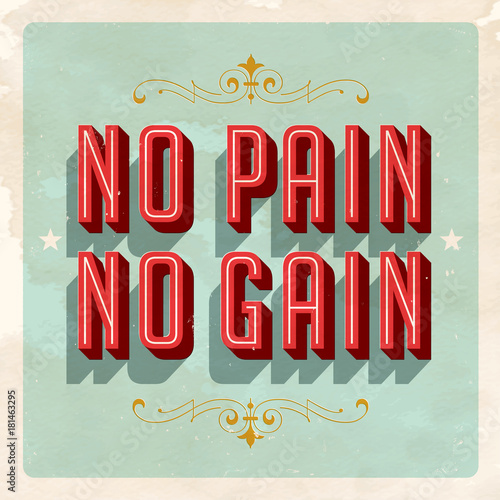 Fotografie, Obraz  Inspirational Postcard - No Pain No Gain - Vector EPS 10