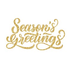 Season's greetings brush hand lettering, with golden glitter texture effect on white background. Vector type illustration. Can be used for holidays festive design.