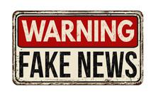 Warning Fake News Vintage Rust...
