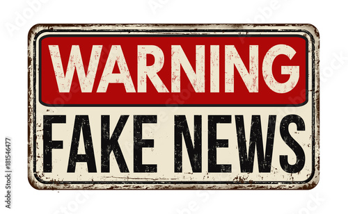 Fotografie, Obraz Warning fake news vintage rusty metal sign