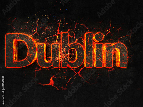 Photo  Dublin  Fire text flame burning hot lava explosion background.