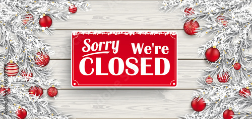 Fényképezés Frozen Twigs Red Baubles Wood We Are Closed