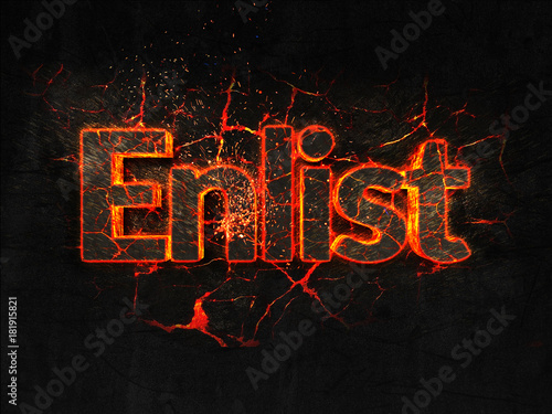 Enlist Fire text flame burning hot lava explosion background. фототапет