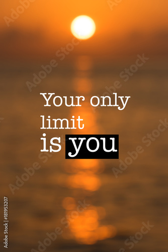 Inspirational motivation quote, orange sunset