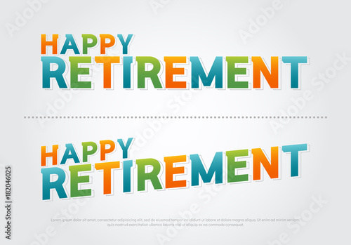 Happy retirement colorful on white background  retirement typography