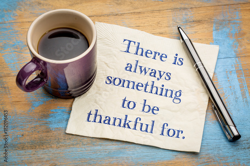 Photo There is always something to be thankful for.