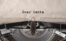 Dear Santa Printed On An Old V...