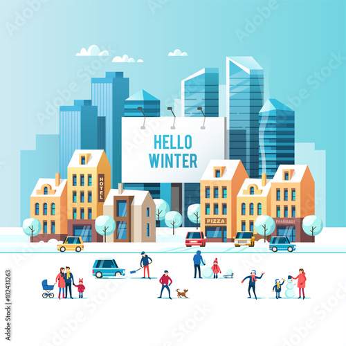 Fototapety, obrazy: Snowy street. Urban winter landscape with people, modern skyscrapers and traditional city houses. Large urban billboard with text - Hello winter. Vector illustration.