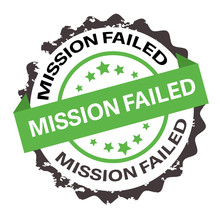 Mission Failed Text On Green R...