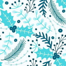 Floral Seamless Pattern. Hand Drawn Herbs. Merry Christmas. Winter Holiday. Artistic Background. Holly. Can Be Used For Wallpaper, Textiles, Wrapping, Card, Cover. Vector Illustration, Eps10