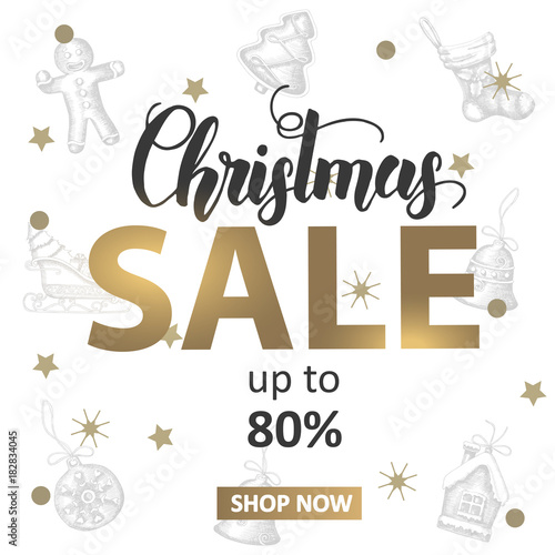 In de dag Retro sign Christmas Sale banner with hand made lettering and hand drawn golden and black festive objects. Up to 80% off. New Year. Sketch. Banner, flyer, brochure. Advertising
