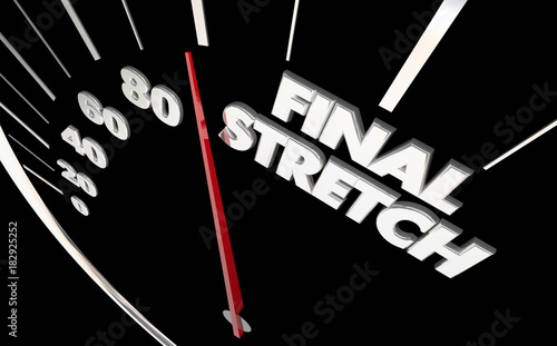 Final Stretch Speedometer Almost There Done 3d Illustration Fototapet