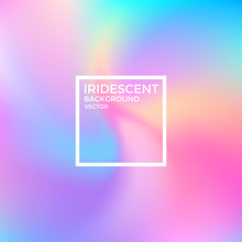 Abstract Iridescent Background...